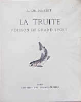 Charles Ritz, La truite, Poisson de grand sport